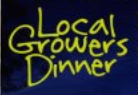Local Growers Dinner